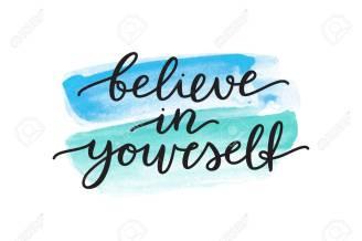 Hasil gambar untuk Believe in yourself