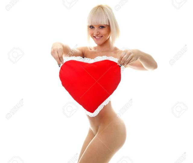 Naked Girl With A Heart A Picture Of A Sexy Valentine Woman Holding A Heart