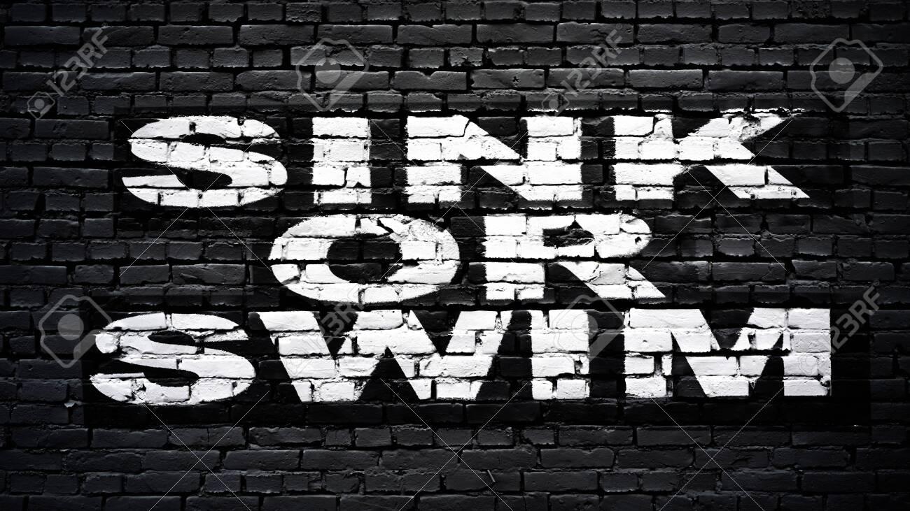 https www 123rf com photo 144215433 sink or swim motivation and inspiration slogan white text on black brick wall html