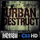 Urban Destruct #2 of the Cinematic series
