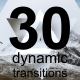 30 Dynamic Transitions