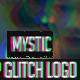 Mystic Glitch Opener - Logo Reveal
