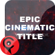 Cinematic Epic Title
