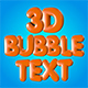 3D Animated Bubble Text
