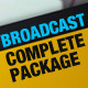 Broadcast Complete Package