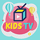 Kids Tv - Broadcast / Social Channel Design