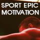 Sport Epic Motivation