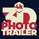3D Photo Trailer