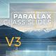 Parallax Glass Slides