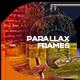 Parallax Frames