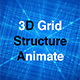 3D Grid Structure Animate