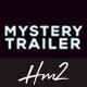 Mystery Trailer