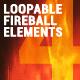4 Loopable Fireball Elements