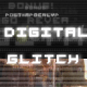 Digital Glitch effects and 10 color presets