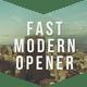 Fast Modern Opener