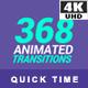 368 Transitions 4K