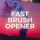 Fast Brush Opener
