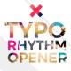 Typo Rhythm Opener