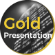 Gold Presentation