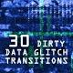 Dirty Data Glitch Transitions