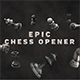 Epic Titles - Chess Opener