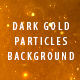 Dark Gold Particles