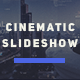 Epic Cinematic Slideshow