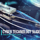 Cyber Technology Slideshow