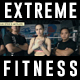 Extreme Fitness Opener