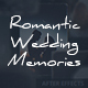 Romantic Wedding Memories