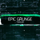 Epic Grunge Trailer