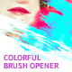 Colorful Brush Opener