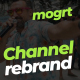 Channel rebrand - mogrt