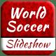 World Soccer Slideshow
