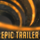 Epic Trailer And Logo Opener 3D