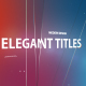 Elegant Titles