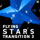 Flying Stars Transition 3