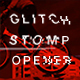 Runner / Glitch Stomp Opener