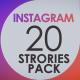 Instagram 20 Stories Pack