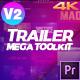 Trailer Mega Toolkit Premiere Pro