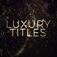 Luxury Gold Titles
