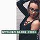 Stylish Slide Cool