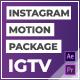 IGTV – Instagram Motion Pack
