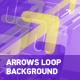 Arrows Loop Background