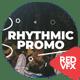 Rhythmic Fast Promo