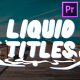 Cartoon Liquid Titles | Premiere Pro MOGRT