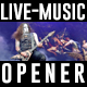 Live Music Opener