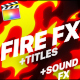 Fire Elements And Titles | FCPX