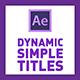 Dynamic Simple Titles | 4K