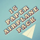 15 Paper Airplane Pack